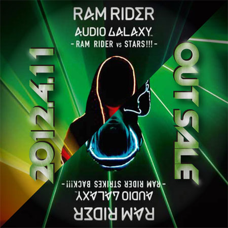 4/12(thu) RAM RIDER AUDIO GALAXY RELEASE LIVE!!!@渋谷SOUND MUSEUM VISION