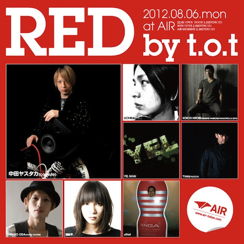 8/6(mon) RED by t.o.t@代官山AIR