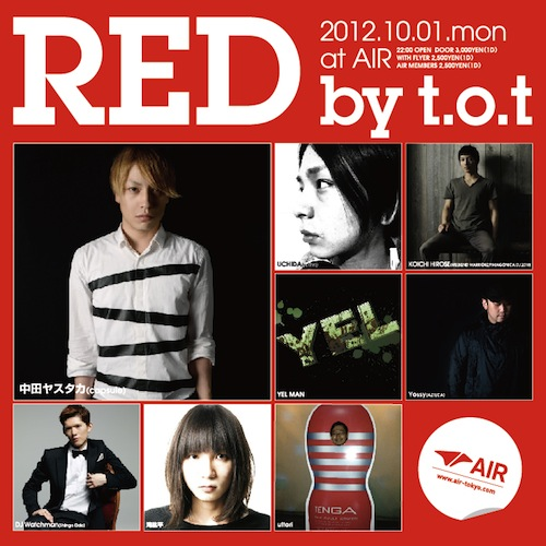 10/01(mon) RED by t.o.t@代官山AIR