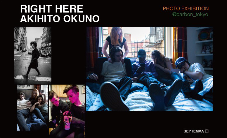 "「AKIHITO OKUNO ""RIGHT HERE"" PHOTO EXHIBITION」がCARBONにて開催"