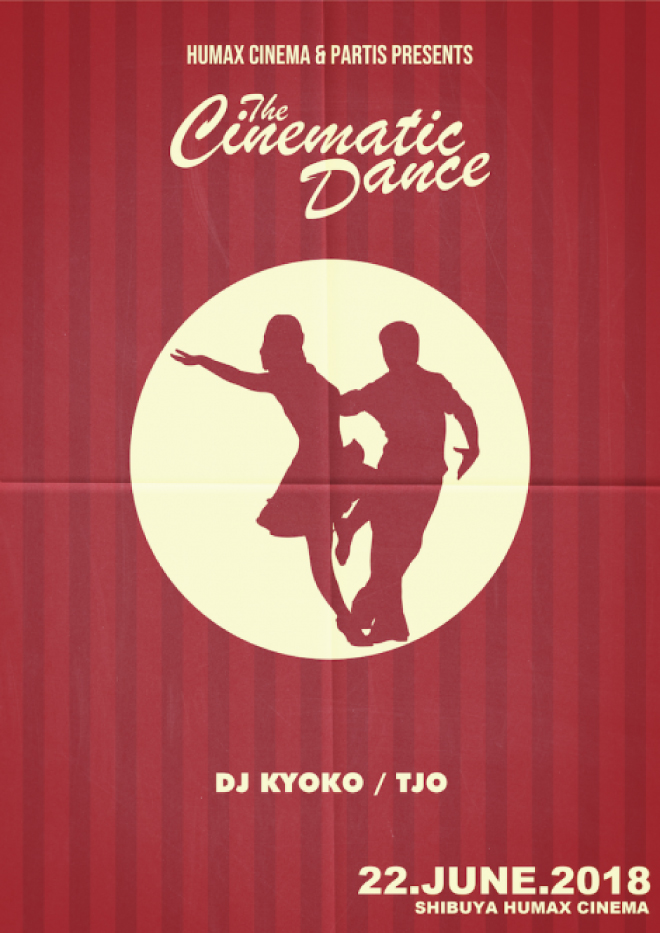 THE CINEMATIC DANCE【DJ KYOKO】