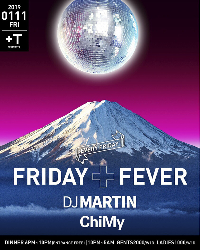 FRIDAY + FEVER【ChiMy】