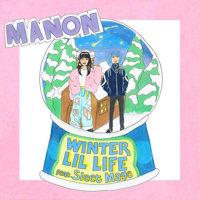 MANON、札幌のラッパーSleet Mageとのコラボ楽曲『WINTER LIL LIFE』をリリース