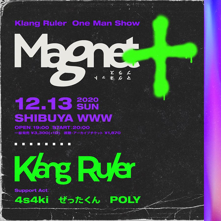 Klang Ruler 初ワンマンライブ「Magnet +」開催決定!