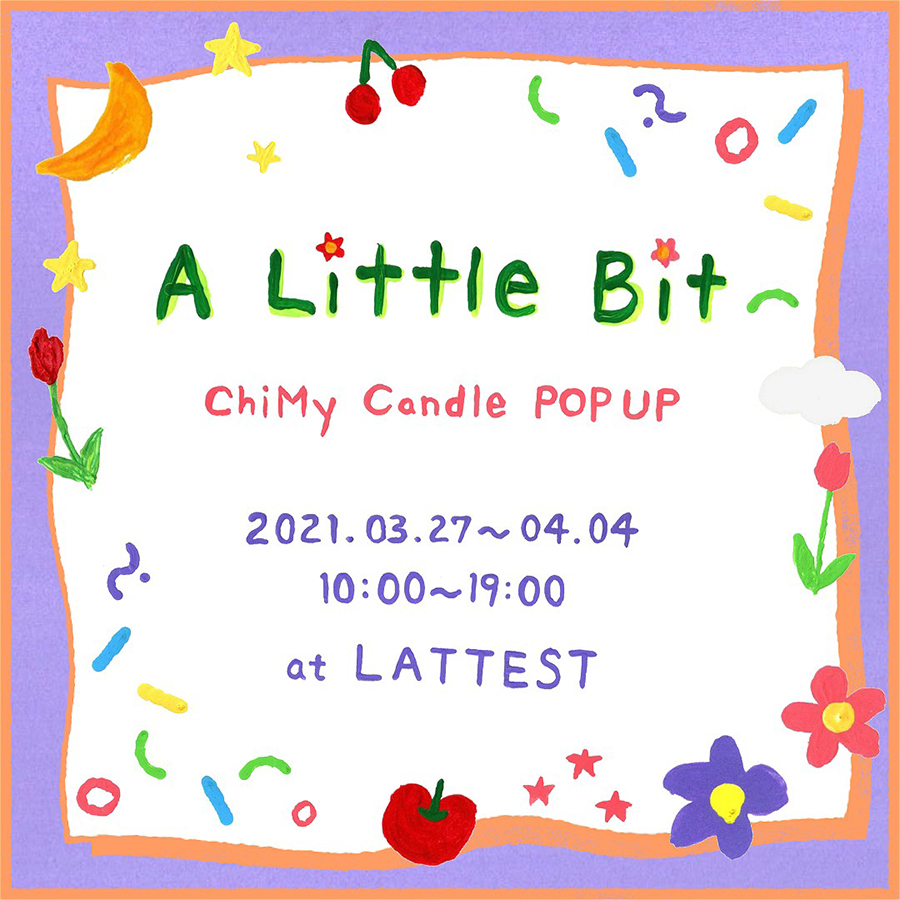 ChiMy Candle POP UP開催