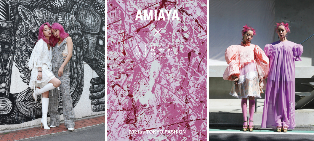 「AMIAYA × STREET TOKYO FASHION 2021ss」POP UP SHOP